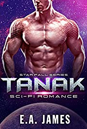 TANAK: Sci-Fi Romance (Star Fall Series Book 1)
