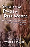 Spirits That Dwell in Deep Woods Songbook, Wyatt Tee Walker, 157999315X