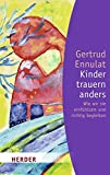 Kinder trauern anders (HERDER spektrum)