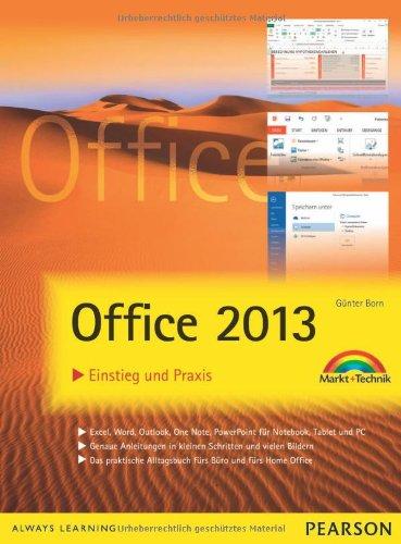 Office 2013 - farbig visuell lernen: Einstieg und Praxis (Sonstige Bücher M+T)