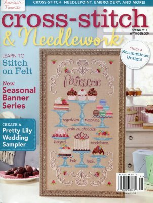 Cross Stitch & Needlework Magazine - Spring 2015