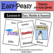 French Lesson 6: Months, Days & Seasons (Easy-Peasy French for Kids)