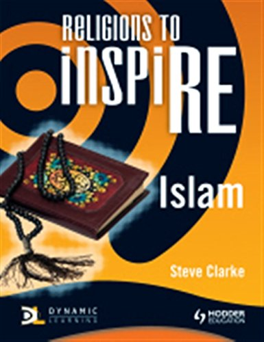 Read Online Religions to Inspire: Islam (Dynamic Learning) ebook