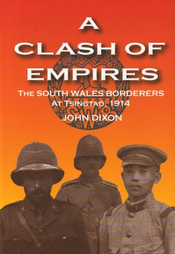 a-clash-of-empires-the-south-wales-borderes-at-tsingtao-1914