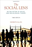 The Social Lens, Kenneth D. Allan, 1412992788