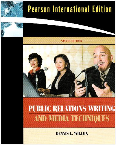 International Edition - Public Relations Writing and Media Techniques (International Edition)