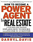 img - for How To Become a Power Agent in Real Estate: A Top Industry Trainer Explains How to Double Your Income in 12 Months by Darryl Davis (1-Dec-2002) Hardcover book / textbook / text book