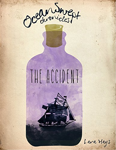 Oceanswept Chronicle 4: The Accident