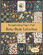 Scrapbook Paper Pad: Boho Birds Collection: 20 Unique Design Background Crafting Sheets
