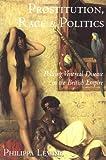 Prostitution, Race and Politics, Philippa Levine, 0415944473