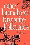 One Hundred Favorite Folktales (Midland Book)