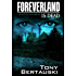 Foreverland is Dead: A Science Fiction Thriller