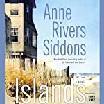Islands: A Novel | Anne Rivers Siddons