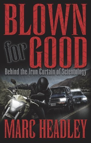 Blown for Good - Behind the Iron Curtain of Scientology (BFG Paperback) ebook