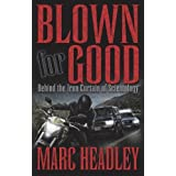 Blown for Good - Behind the Iron Curtain of Scientology (BFG Paperback)