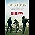 Outlaws: A Novel