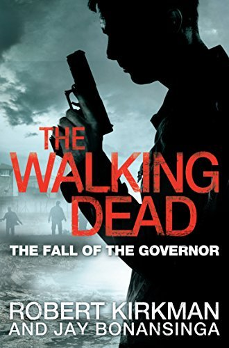 Read Online The Walking Dead: The Fall of the Governor, Part One by Robert Kirkman (2013-10-10) pdf