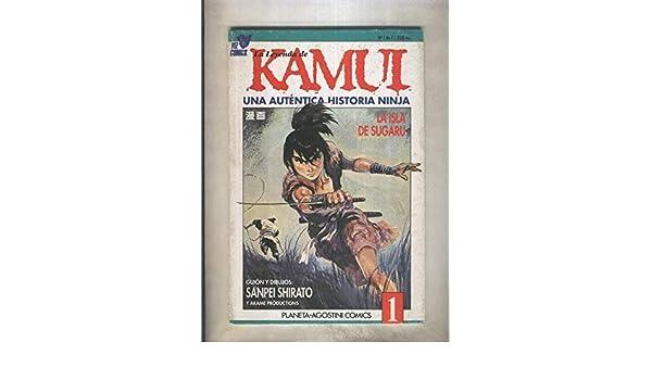 La leyenda de Kamui una autentica historia Ninja numero 1 ...