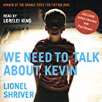 We Need to Talk About Kevin | Lionel Shriver