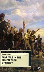 Warfare in Nineteenth Century (European History in Perspective)