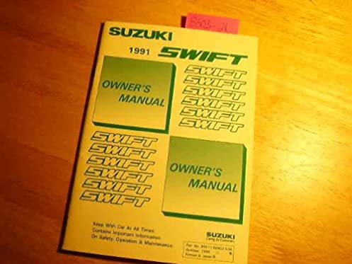 1991 suzuki swift owners manual suzuki amazon com books rh amazon com Suzuki Swift 2018 2016 Suzuki Swift