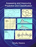 Assessing and Improving Prediction and Classification, Timothy Masters, 1484137450