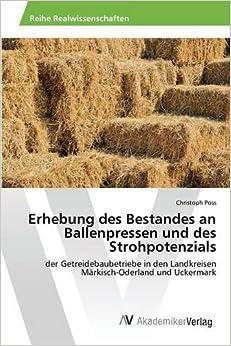 Book Erhebung des Bestandes an Ballenpressen und des Strohpotenzials