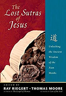 Amazon christ the eternal tao 9781887904230 hieromonk the lost sutras of jesus unlocking the ancient wisdom of the xian monks fandeluxe Choice Image