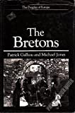 Front cover for the book The Bretons (Peoples of Europe) by Patrick Galliou
