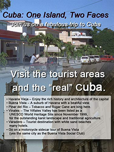 Cuba: One Island, Two Faces ()
