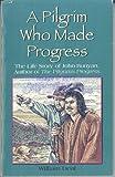 A Pilgrim Who Made Progress, William Deal, 0913367397