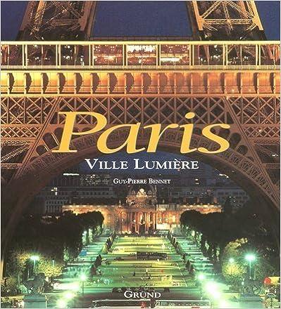 Paris : Ville lumière pdf