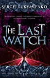 Last Watch by Sergei Lukyanenko front cover