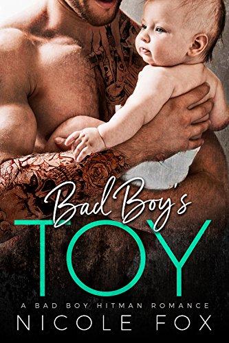 Download for free Bad Boy's Toy: A Bad Boy Mafia Romance