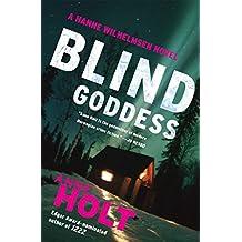 Blind Goddess: Hanne Wilhelmsen Book One (A Hanne Wilhelmsen Novel 1)