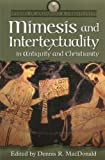 Mimesis and Intertextuality in Antiquity and Christianity, , 1563383357