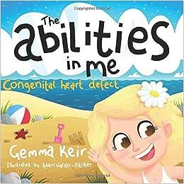 The abilities in me: Congenital heart defect: Amazon co uk