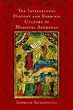 The Intellectual History and Rabbinic Culture of Medieval Ashkenaz, Ephraim Kanarfogel, 081433024X