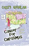 Cancer for Christmas, Casey Quinlan, 1936051419