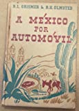 img - for A Mexico Por Automovil: A Spanish Reader for Beginners book / textbook / text book