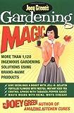 Joey Green's Gardening Magic: More Than 1,120 Ingenious