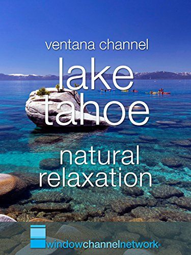 Lake Tahoe natural relaxation ()