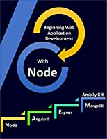 Beginning Web Application Development with Node Front Cover