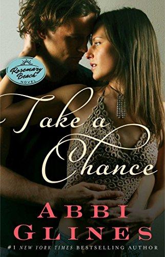 Take a Chance: A Rosemary Beach Novel (The Rosemary Beach Series)