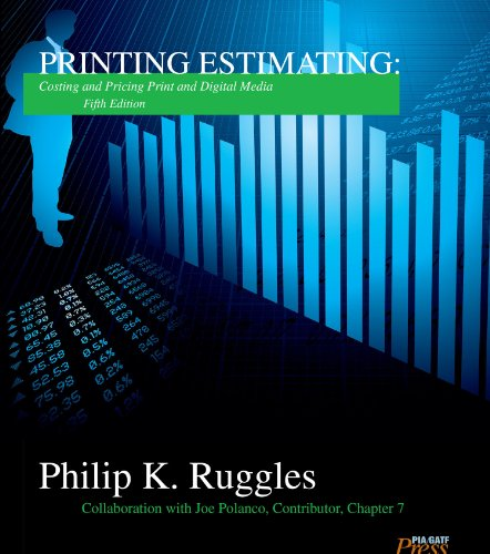Printing Estimating: Costing and Pricing Print and Digital Media