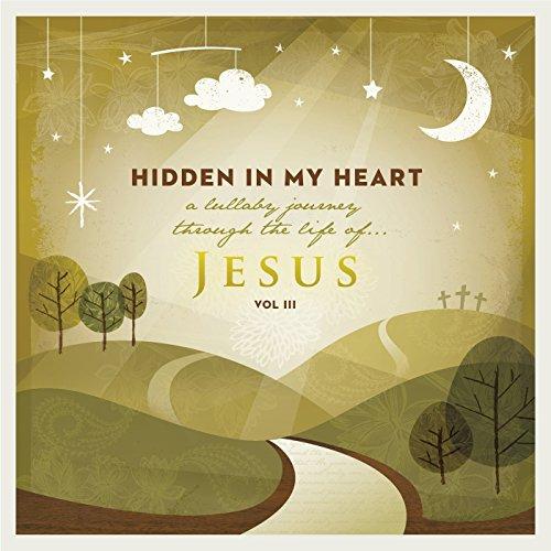 Hidden in My Heart (A Lullaby ...