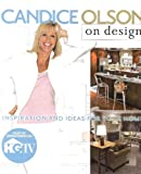 candice olson hgtv Candice Olson on Design: Inspiration and Ideas for Your Home
