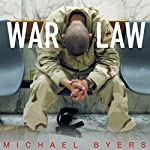 War Law: Understanding International Law and Armed Conflict | Michael Byers