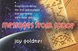 Messages from Space, Jay Goldner, 0941188485
