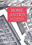 [(Rome Antics )] [Author: David Macaulay] [Jan-2011]